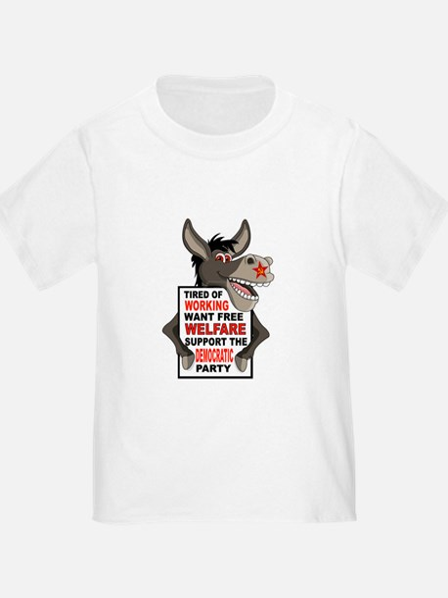 WELFARE DEMOCRATS T-Shirt
