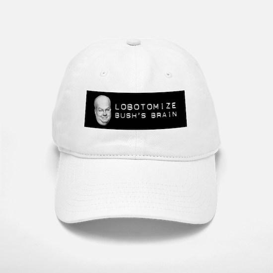 Lobotomize Bush's Brain Baseball Baseball Cap
