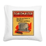 Toastmaster 1A1 Square Canvas Pillow