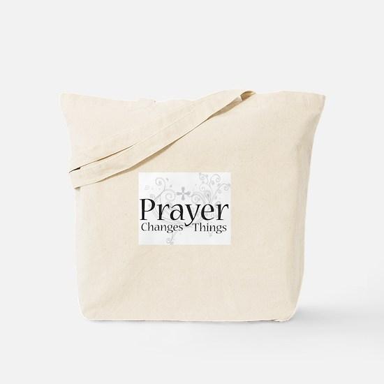 Prayer Changes Things Tote Bag