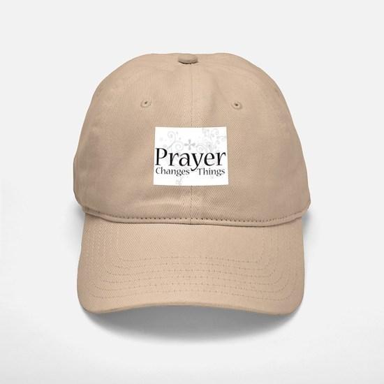 Prayer Changes Things Baseball Baseball Cap