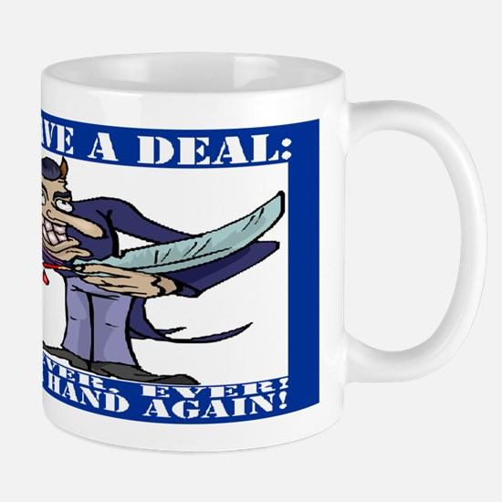 Devil makes a Deal... Mug