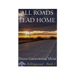 All Roads Lead Home Magnet