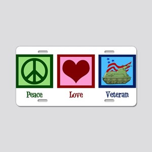 Peace Love Veteran Aluminum License Plate