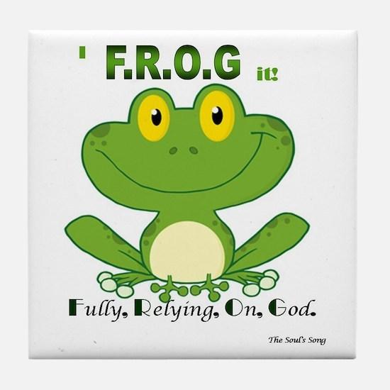 F.R.O.G. Fully, Relying,On,God Tile Coaster