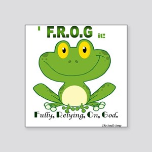 F.R.O.G. Fully, Relying,On,God Sticker