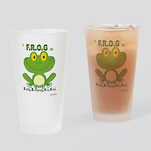 F.R.O.G. Fully, Relying,On,God Drinking Glass