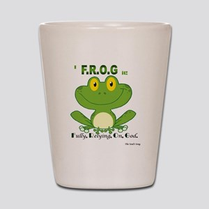 F.R.O.G. Fully, Relying,On,God Shot Glass