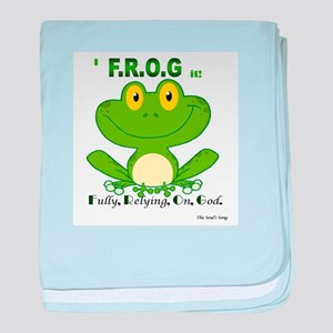 F.R.O.G. Fully, Relying,On,God baby blanket
