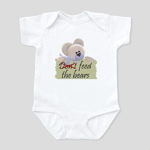 """Don't"" Feed The Bears Infant Bodysuit"