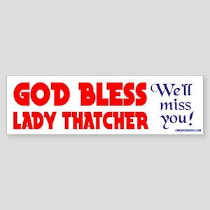 LADYTHATCHER4 Bumper Sticker