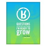 """Small """"Ready To Grow"""" Poster"""