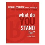 "Small ""What Do You Stand For?"" Poster"