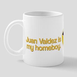 Juan Valdez is my Homeboy Mug