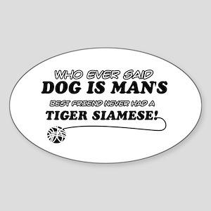 Tiger Siamese Cat designs Sticker (Oval)