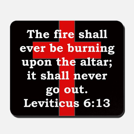 Leviticus 6:13 Mousepad