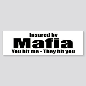 Mafia Insurance Bumper Sticker