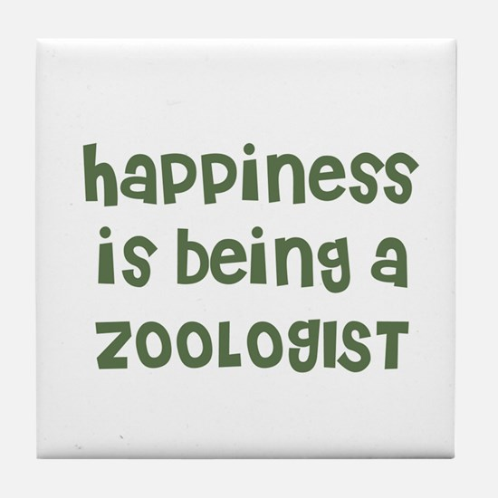 Happiness is being a ZOOLOGIS Tile Coaster