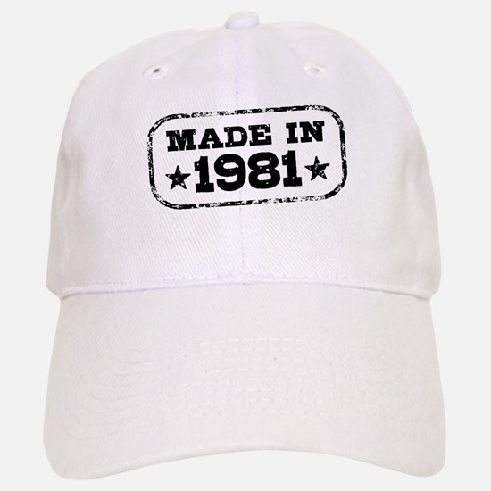 Made In 1981 Baseball Baseball Cap