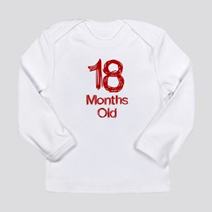 18 Months Old Baby Milestones Long Sleeve T-Shirt