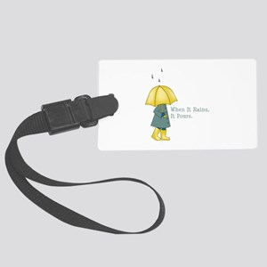 When It Rains It Pours Luggage Tag