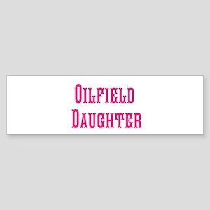 Oilfield Daughter magnet Bumper Sticker