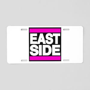 east side pink Aluminum License Plate