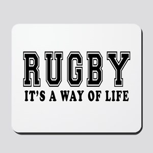 Rugby It's A Way Of Life Mousepad