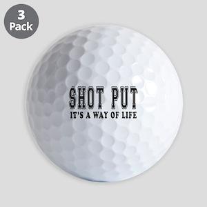 Shot put It's A Way Of Life Golf Balls