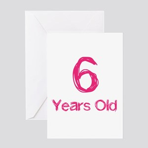 6 Years Old Greeting Card