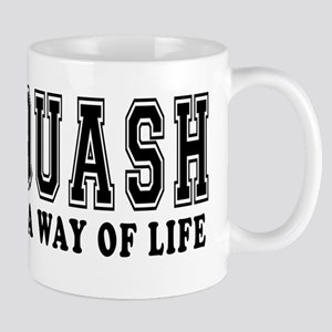 Squash It's A Way Of Life Mug
