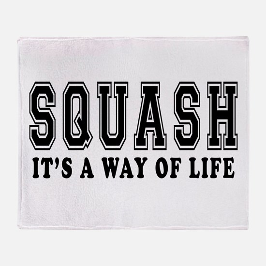 Squash It's A Way Of Life Throw Blanket