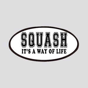 Squash It's A Way Of Life Patches
