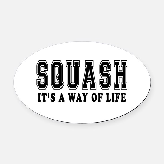 Squash It's A Way Of Life Oval Car Magnet