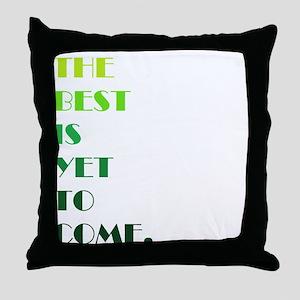 The Best (green) Throw Pillow