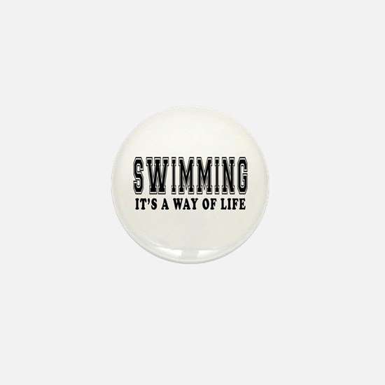 Swimming It's A Way Of Life Mini Button