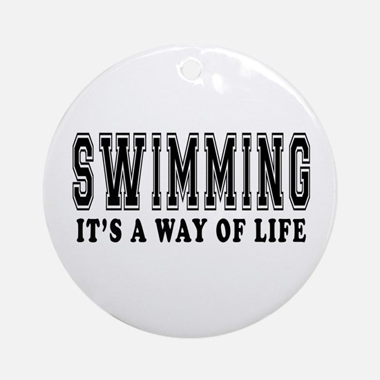 Swimming It's A Way Of Life Ornament (Round)