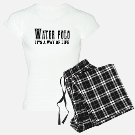 Waterpolo It's A Way Of Life Pajamas