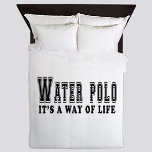 Waterpolo It's A Way Of Life Queen Duvet