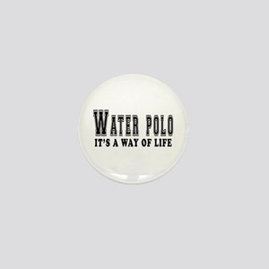 Waterpolo It's A Way Of Life Mini Button