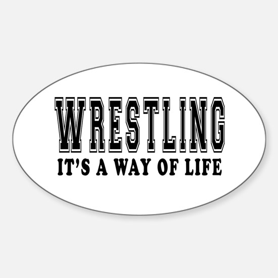 Wrestling It's A Way Of Life Sticker (Oval)