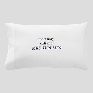Mrs. Holmes Pillow Case