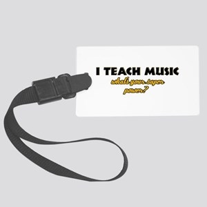 I Teach Music what's your super power Large Luggag