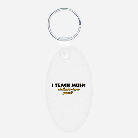 I Teach Music what's your super power Keychains