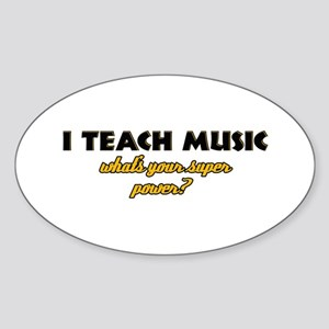 I Teach Music what's your super power Sticker (Ova