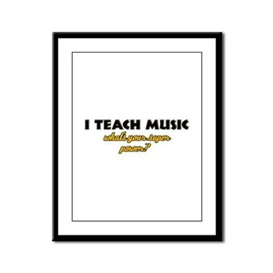 I Teach Music what's your super power Framed Panel