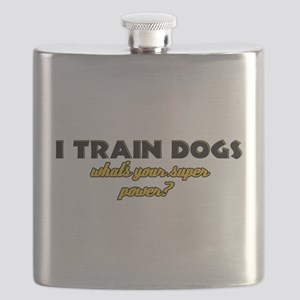I Train Dogs what's your super power Flask