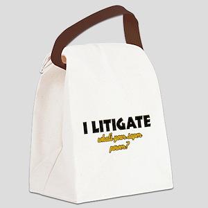 I Litigate what's your super power Canvas Lunch Ba