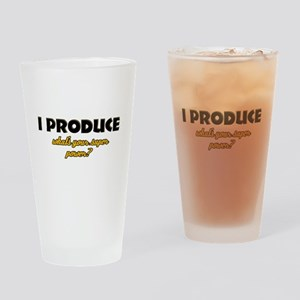 I Produce what's your super power Drinking Glass