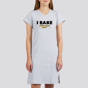 I Bake what's your super powe Women's Nightshirt